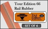 Tour Edition 66 Rail Rubber Cushion